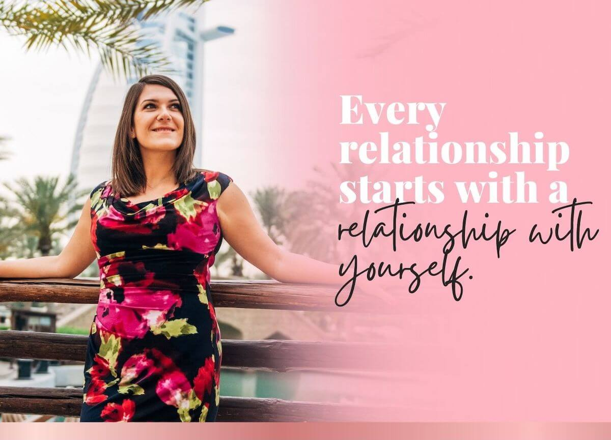 Every relationship starts with a relationship with yourself, love and relationship coach about mobile